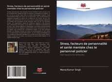 Обложка Stress, facteurs de personnalité et santé mentale chez le personnel policier