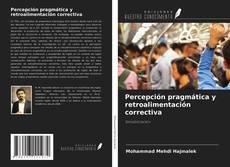 Couverture de Percepción pragmática y retroalimentación correctiva