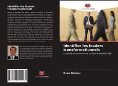 Portada del libro de Identifier les leaders transformationnels