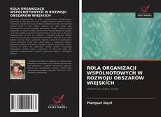 Bookcover of ROLA ORGANIZACJI WSPÓLNOTOWYCH W ROZWOJU OBSZARÓW WIEJSKICH