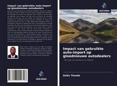 Bookcover of Impact van gebruikte auto-import op gloednieuwe autodealers