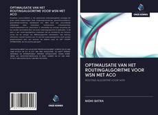 Bookcover of OPTIMALISATIE VAN HET ROUTINGALGORITME VOOR WSN MET ACO