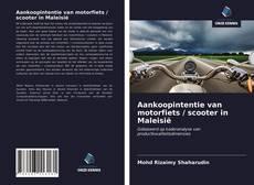 Bookcover of Aankoopintentie van motorfiets / scooter in Maleisië