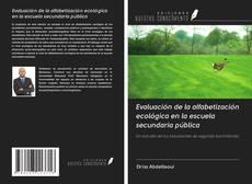 Borítókép a  Evaluación de la alfabetización ecológica en la escuela secundaria pública - hoz