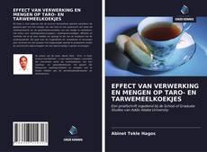 Bookcover of EFFECT VAN VERWERKING EN MENGEN OP TARO- EN TARWEMEELKOEKJES