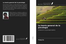 Bookcover of La teoría general de la psicología