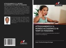 Copertina di ATTEGGIAMENTO E IL MONDO ACCADEMICO IN TEMPI DI PANDEMIA