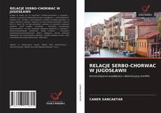 Buchcover von RELACJE SERBO-CHORWAC W JUGOSŁAWII