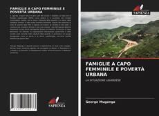 Capa do livro de FAMIGLIE A CAPO FEMMINILE E POVERTÀ URBANA