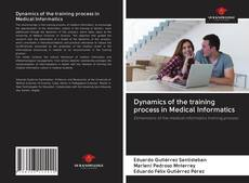 Copertina di Dynamics of the training process in Medical Informatics