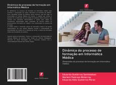 Capa do livro de Dinâmica do processo de formação em Informática Médica