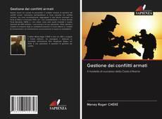 Copertina di Gestione dei conflitti armati