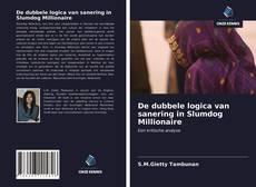 De dubbele logica van sanering in Slumdog Millionaire的封面