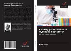 Capa do livro de Biofilmy gronkowcowe w wyrobach medycznych