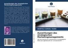 Buchcover von Auswirkungen des strategischen Marketingmanagements