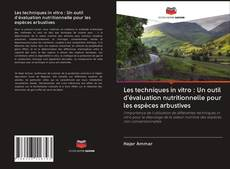 Portada del libro de Les techniques in vitro : Un outil d'évaluation nutritionnelle pour les espèces arbustives