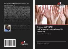 Il ruolo dell'IGAD nell'attenuazione dei conflitti pastorali kitap kapağı