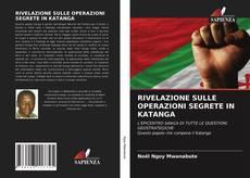 Обложка RIVELAZIONE SULLE OPERAZIONI SEGRETE IN KATANGA