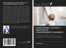 Borítókép a  CONOCIMIENTO, ACTITUD Y PRÁCTICAS DE COMPORTAMIENTO HIGIÉNICO - hoz