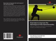 Bookcover of Exercises to improve the technique of the hammersmiths