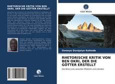 Portada del libro de RHETORISCHE KRITIK VON BEN OKRI, DER DIE GÖTTER ERSTELLT
