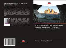 Capa do livro de CRITIQUE RHÉTORIQUE DE BEN OKRI ÉTONNANT LES DIEUX