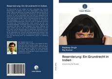 Capa do livro de Reservierung: Ein Grundrecht in Indien