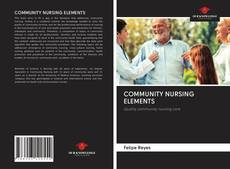 Portada del libro de COMMUNITY NURSING ELEMENTS