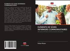 Borítókép a  ÉLÉMENTS DE SOINS INFIRMIERS COMMUNAUTAIRES - hoz