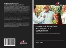 Copertina di ELEMENTI DI ASSISTENZA INFERMIERISTICA COMUNITARIA