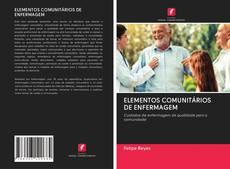 ELEMENTOS COMUNITÁRIOS DE ENFERMAGEM kitap kapağı