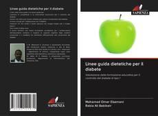 Bookcover of Linee guida dietetiche per il diabete