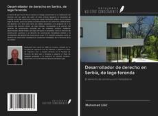 Buchcover von Desarrollador de derecho en Serbia, de lege ferenda
