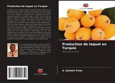 Обложка Production de loquat en Turquie