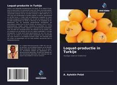 Обложка Loquat-productie in Turkije