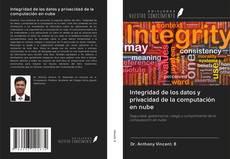 Bookcover of Integridad de los datos y privacidad de la computación en nube