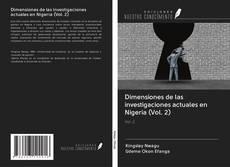 Bookcover of Dimensiones de las investigaciones actuales en Nigeria (Vol. 2)