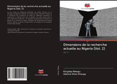 Bookcover of Dimensions de la recherche actuelle au Nigeria (Vol. 2)