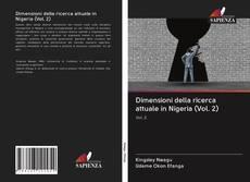 Bookcover of Dimensioni della ricerca attuale in Nigeria (Vol. 2)