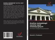 Bookcover of Analiza metodologii wyceny opcji inwestycyjnych