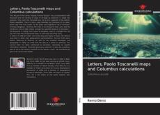 Copertina di Letters, Paolo Toscanelli maps and Columbus calculations
