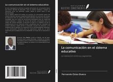 Portada del libro de La comunicación en el sistema educativo