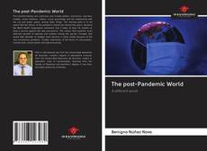 The post-Pandemic World的封面