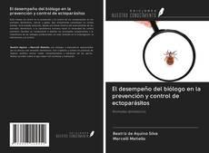 Couverture de El desempeño del biólogo en la prevención y control de ectoparásitos