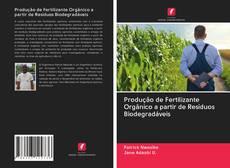 Capa do livro de Produção de Fertilizante Orgânico a partir de Resíduos Biodegradáveis
