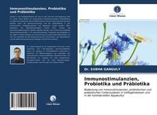 Immunostimulanzien, Probiotika und Präbiotika kitap kapağı
