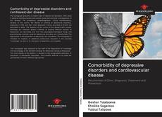 Copertina di Comorbidity of depressive disorders and cardiovascular disease