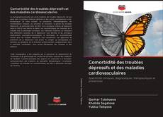 Capa do livro de Comorbidité des troubles dépressifs et des maladies cardiovasculaires