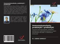 Couverture de Immunostumulanty, probiotyki i prebiotyki