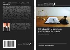 Обложка Introducción al sistema de justicia penal de Liberia